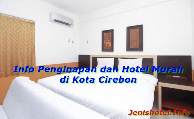 15 Penginapan dan Hotel Murah di Cirebon dibawah 200ribu