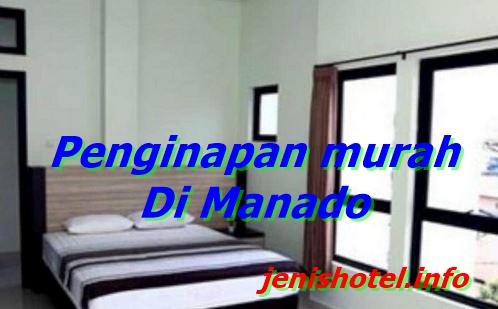 12 Penginapan murah di Manado mulai harga 100ribuan