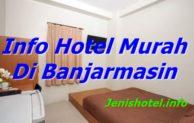 Rekomendasi 10 Hotel Murah di Banjarmasin Harga 100 Ribuan
