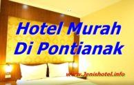 13 Hotel Murah di Pontianak yang Bagus dan Populer